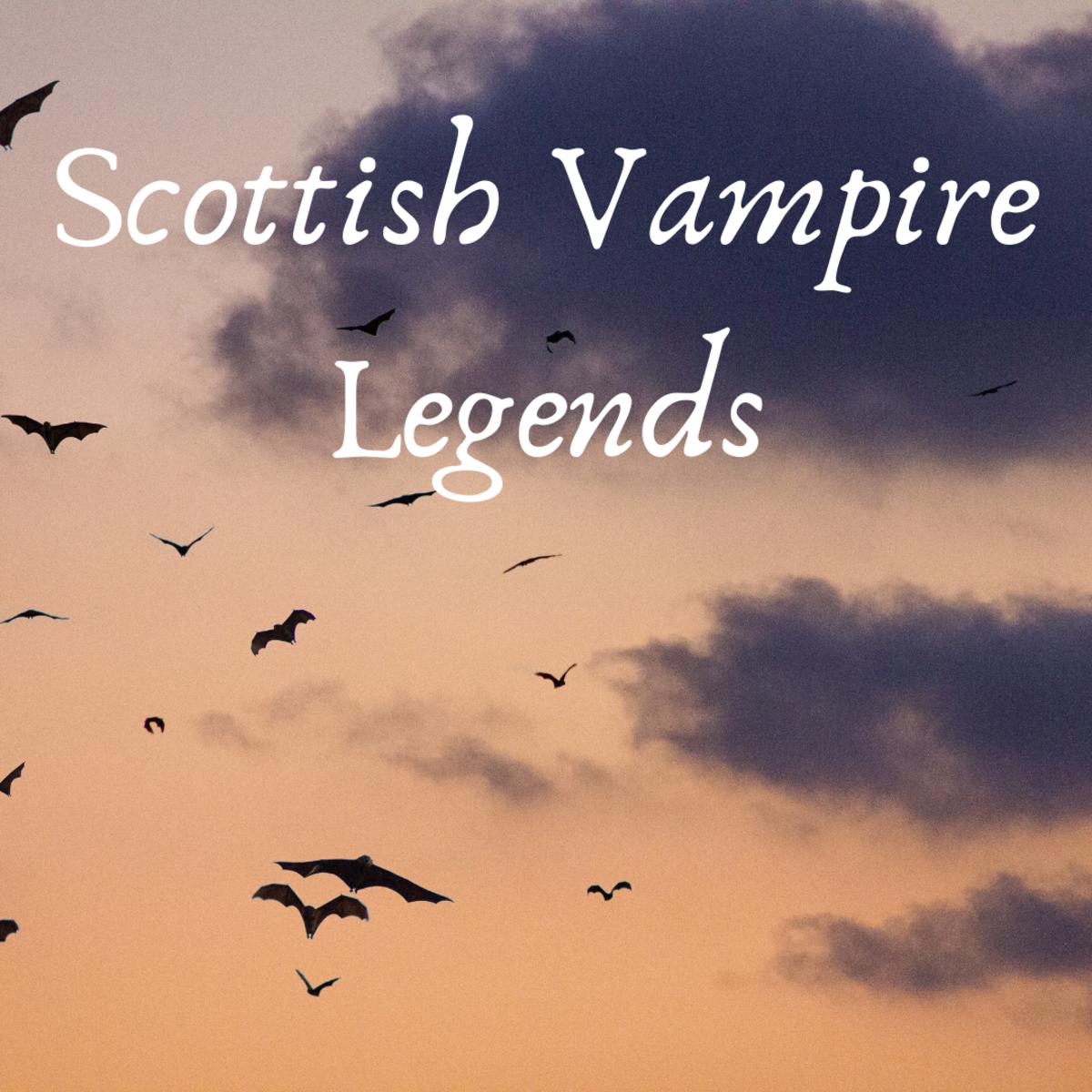 Scottish Vampire Legends