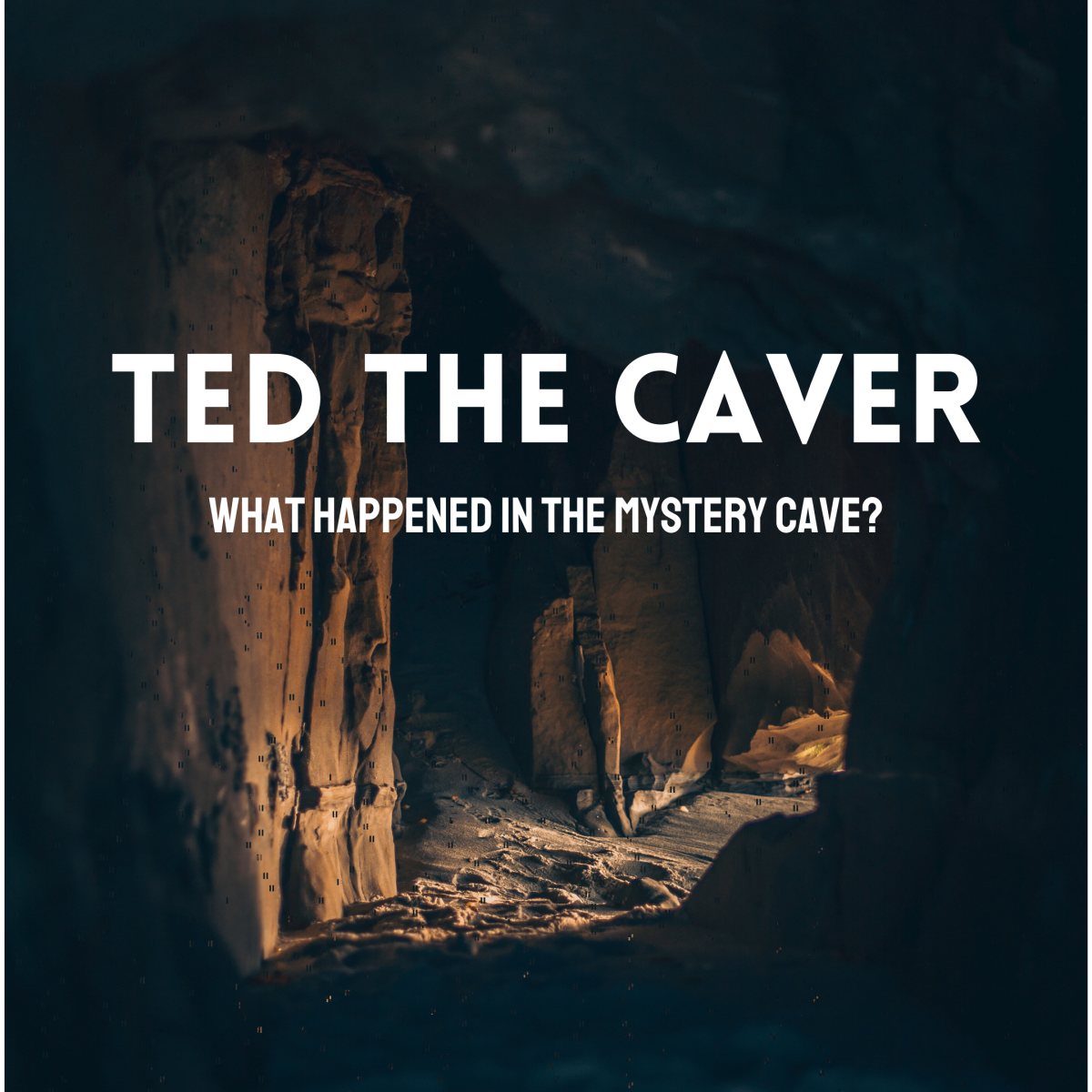 Discover the story of Ted the Caver, what he might have found in the mysterious cave, and what happened to him.