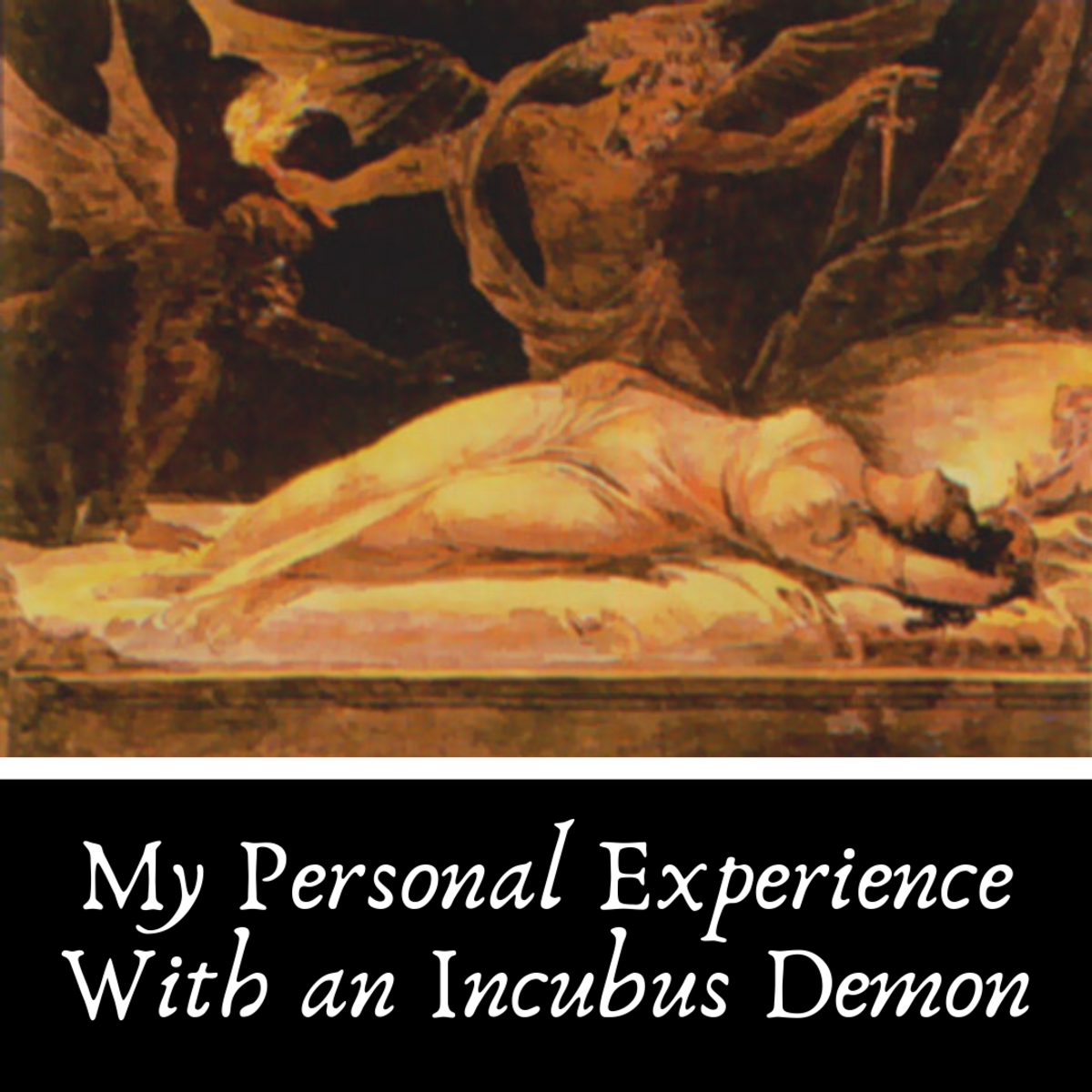 Read on to hear my story of exorcising an incubus demon from my life.