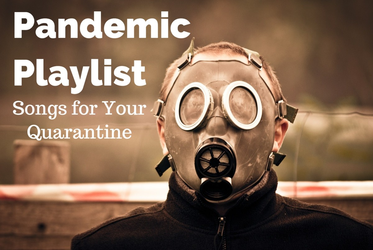 The Coronavirus pandemic is both global and historic, so while you're social distancing, under self-isolation, or quarantine, you might as well enjoy these contagious tunes.