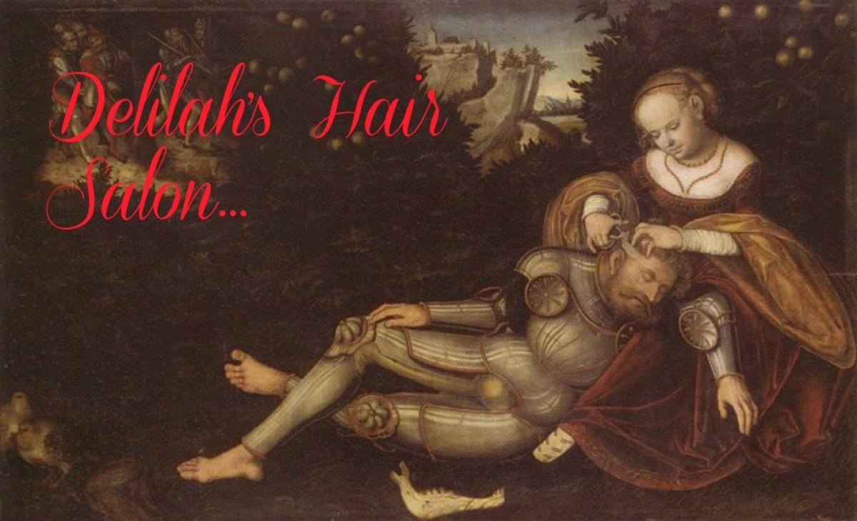 ... Samson's hair.