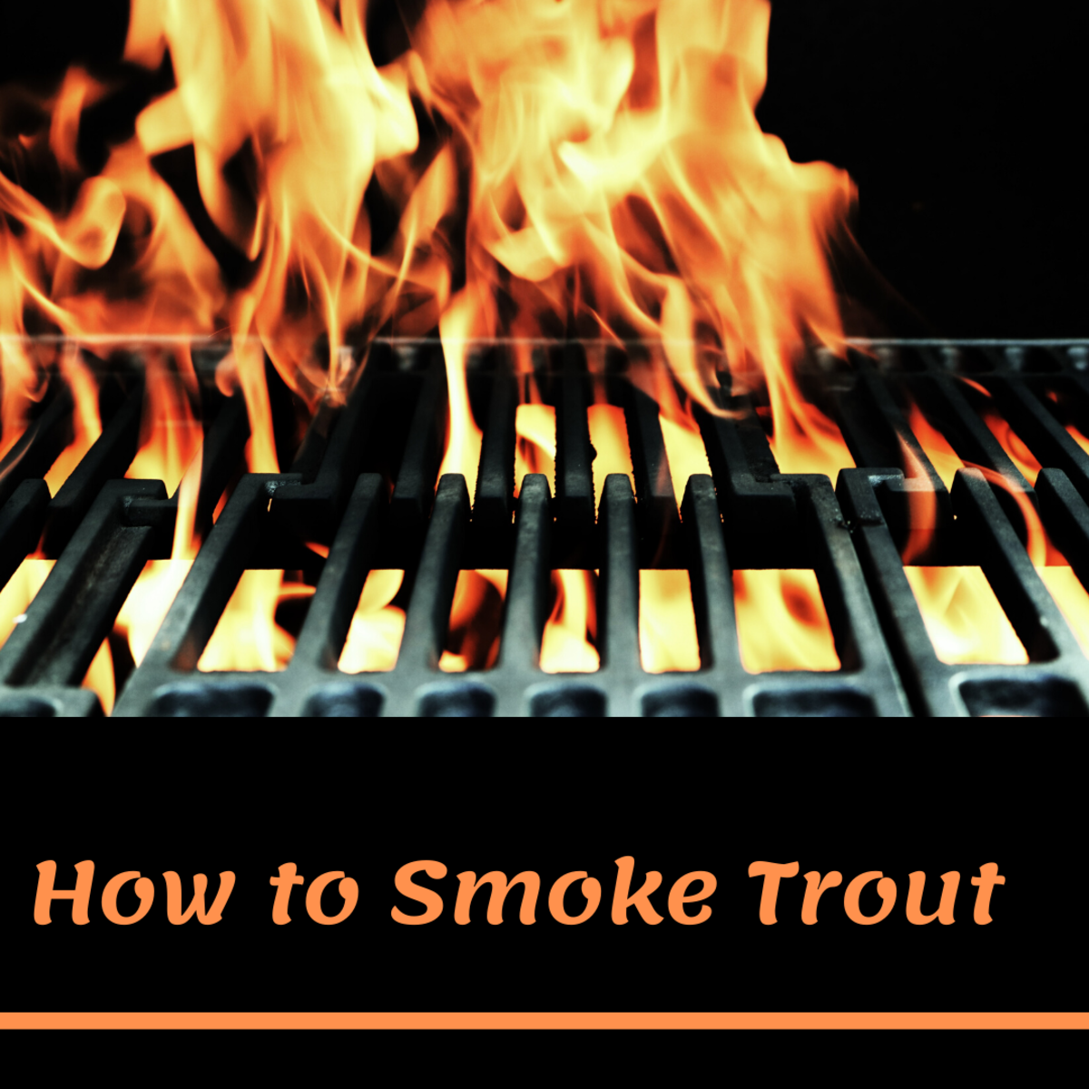 How to Smoke Trout and Other Fresh-Caught Fish