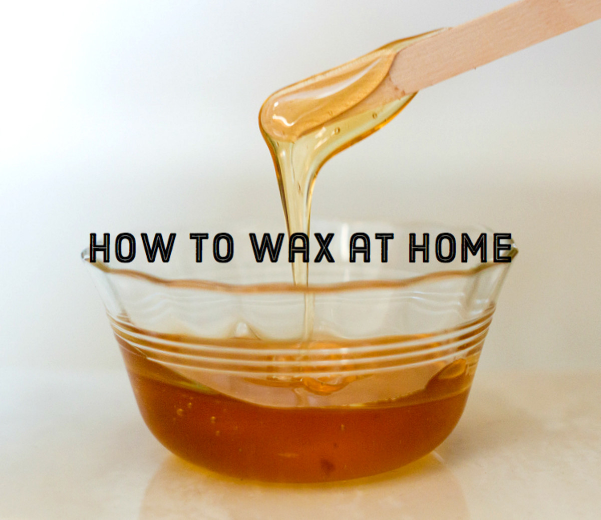 How to Wax at Home