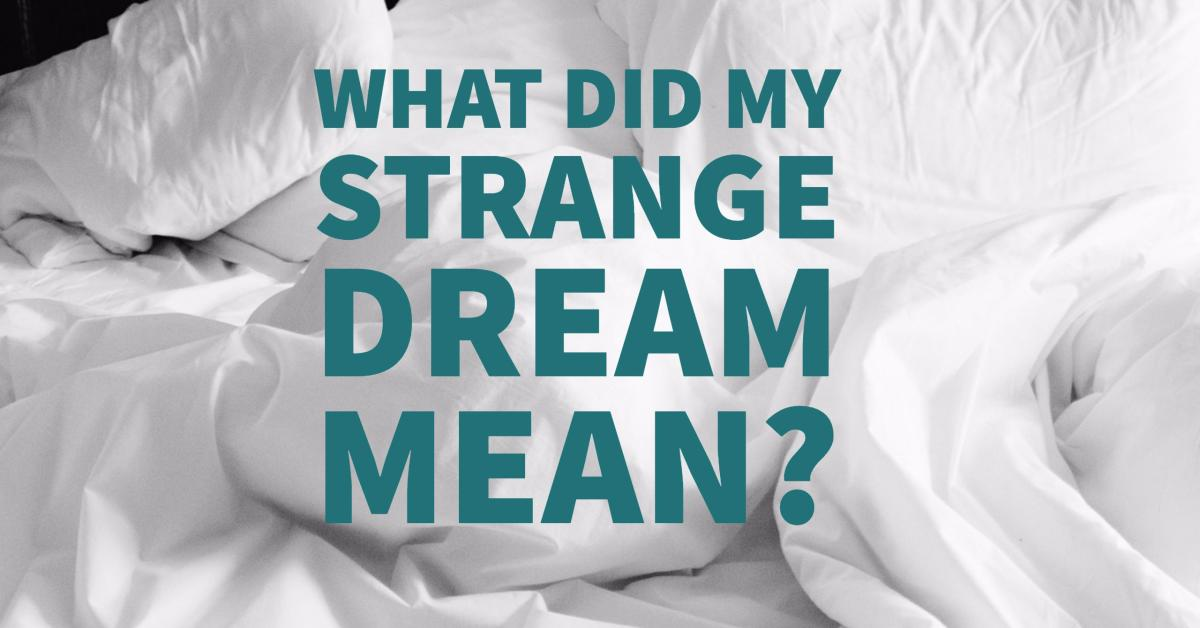 Dream interpretation dating a stranger