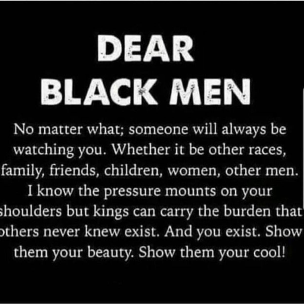 The Pressure is Always on You Black Man