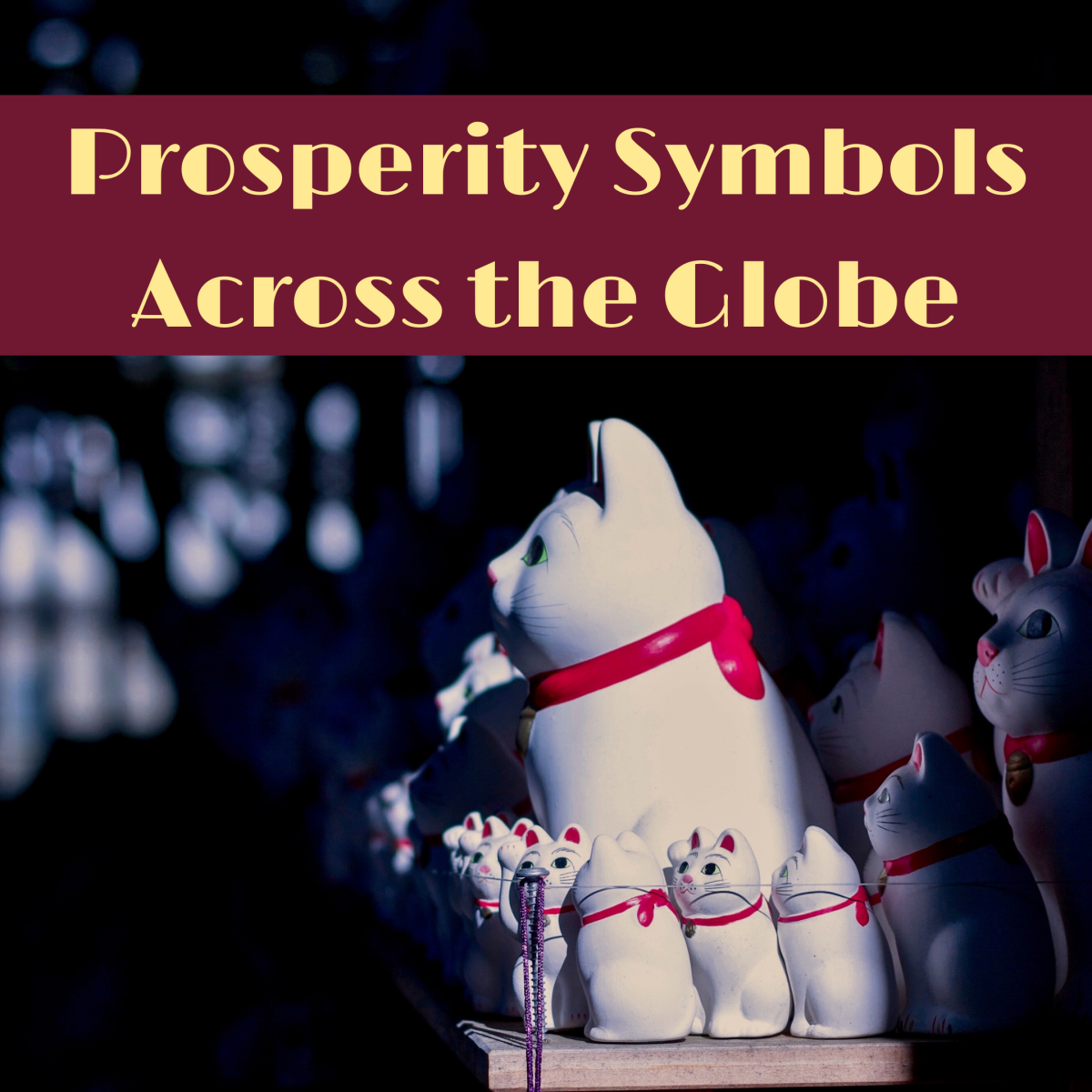 Symbols of Wealth and Prosperity