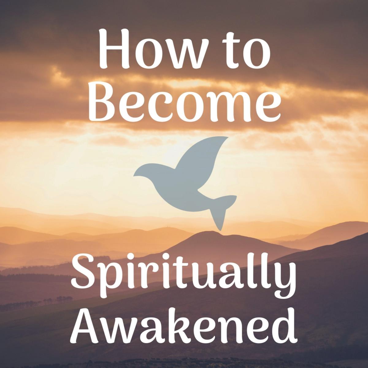 Spiritual Awakening and Characteristics of a Spiritually Awakened Person