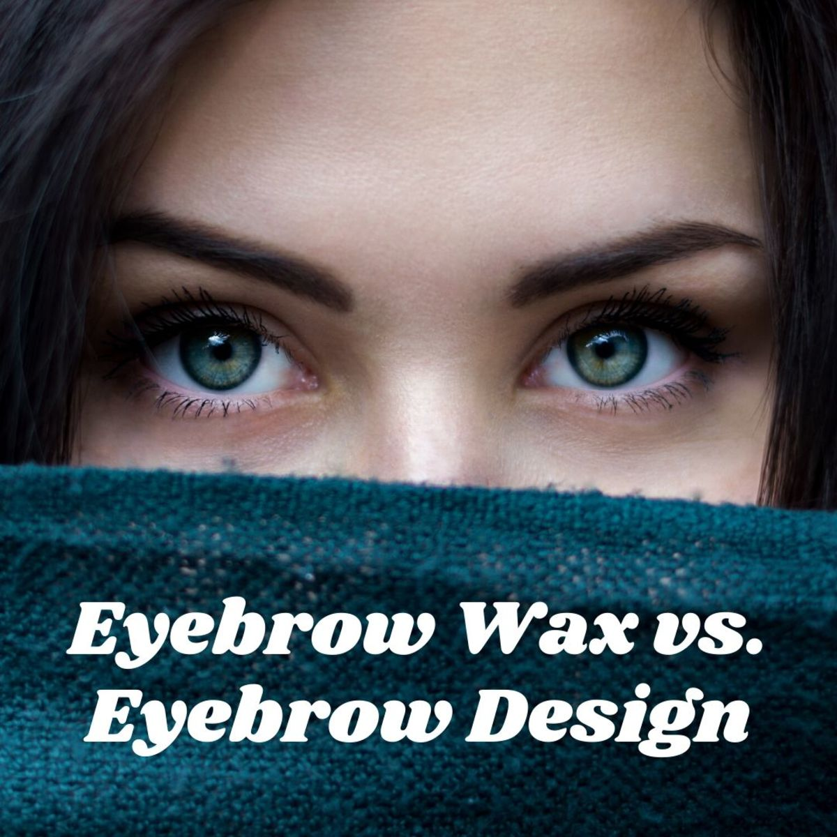Learn the differences between an eyebrow wax and an eyebrow design