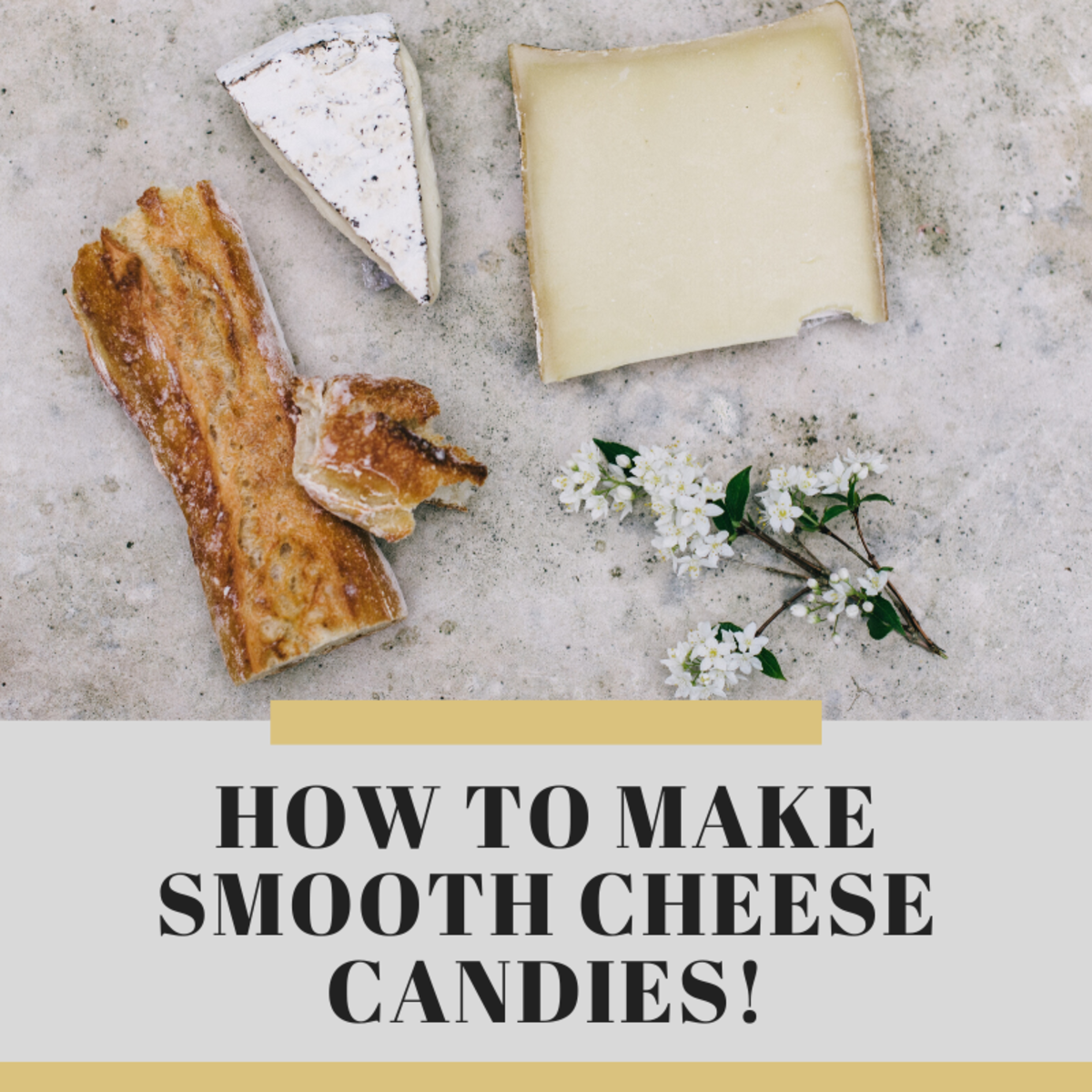 Recipes for Smooth Cheese Candies
