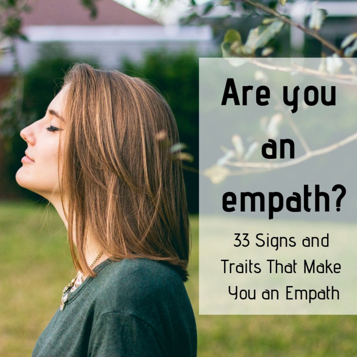 All the Traits and Signs of an Empath: Are You One?