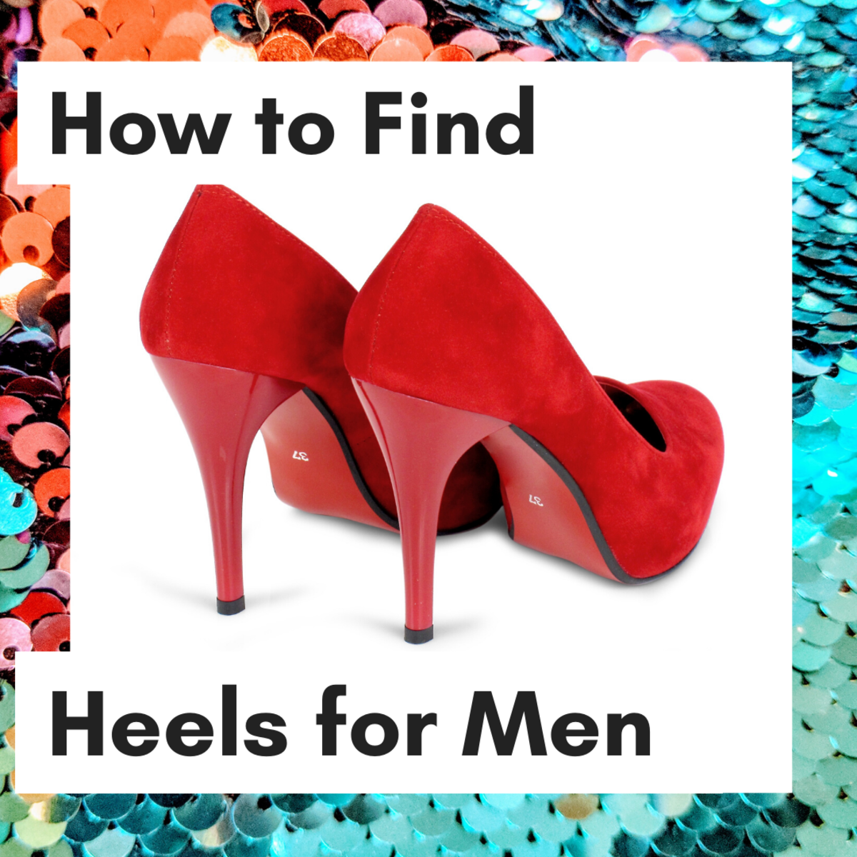 4 Places to Find High Heels for Men
