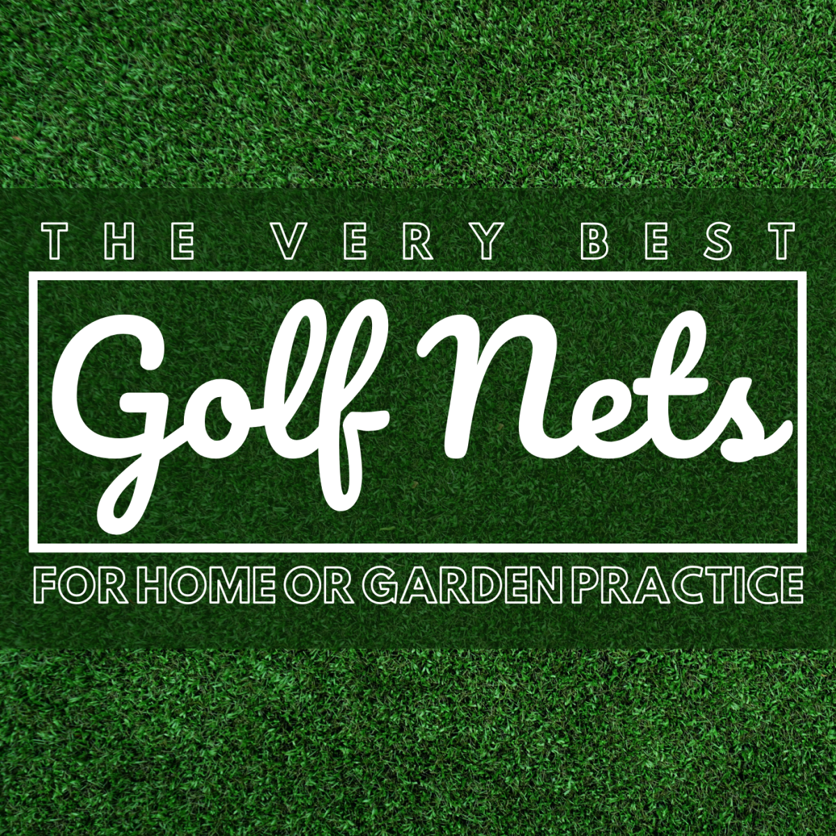 The Top 4 Best Golf Nets for Your Home, Yard, or Garage