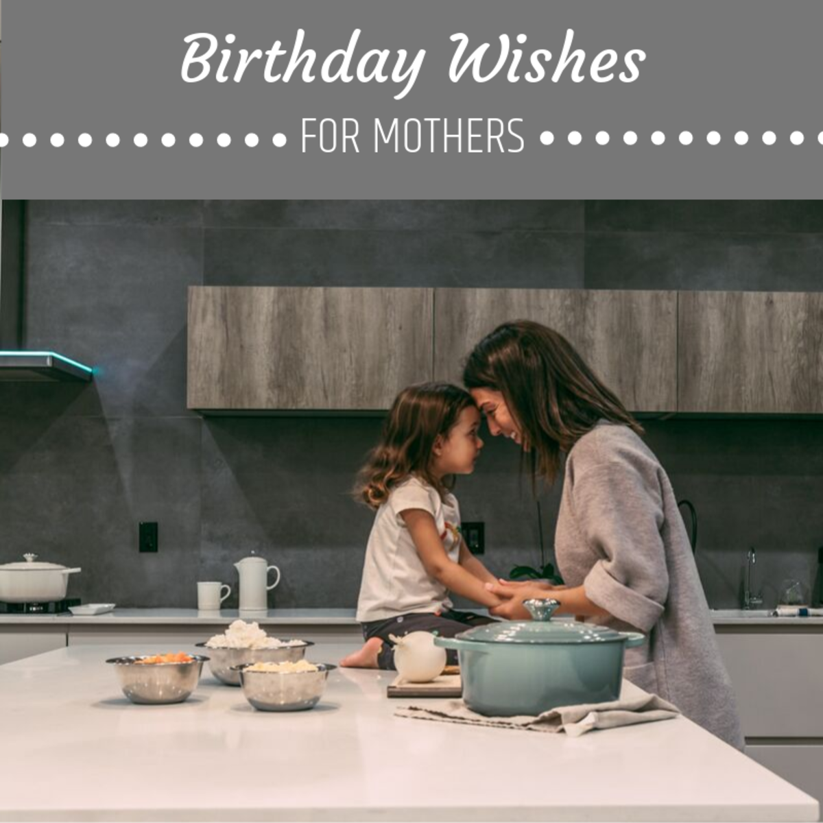 Moms are among the most important figures in our lives. They deserve awesome birthday messages!
