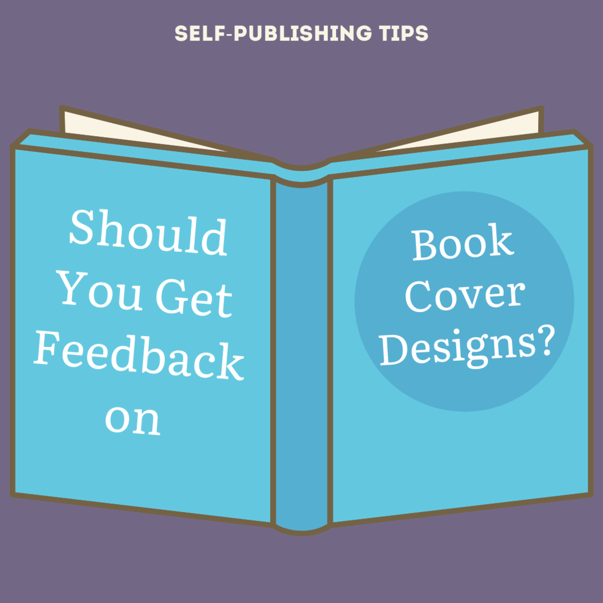 How much feedback is too much for your book cover design?
