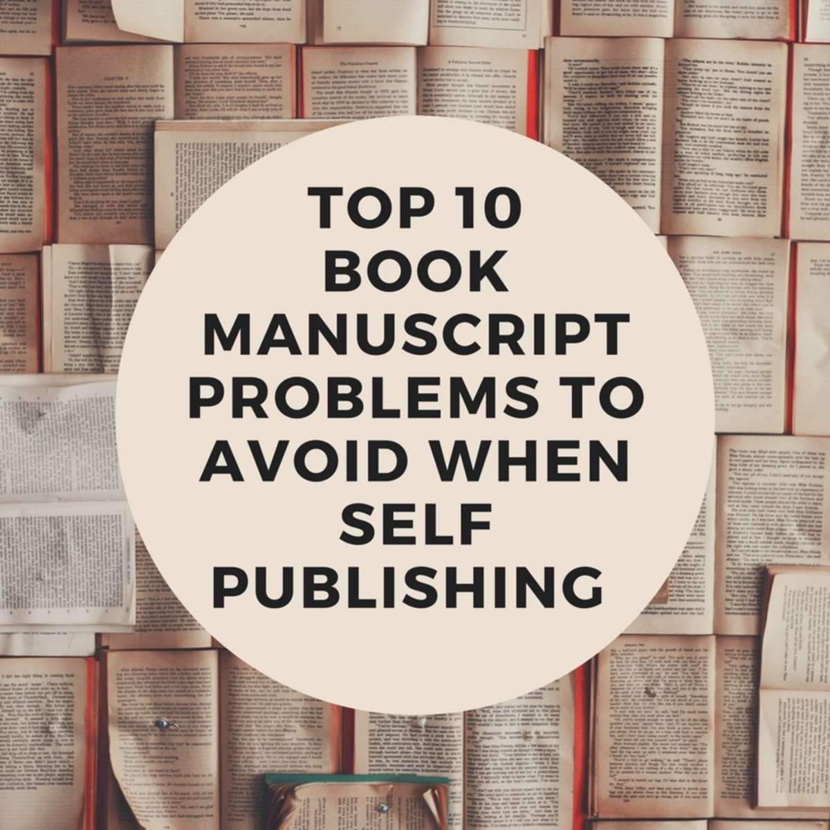 Top 10 Book Manuscript Problems to Avoid When Self Publishing