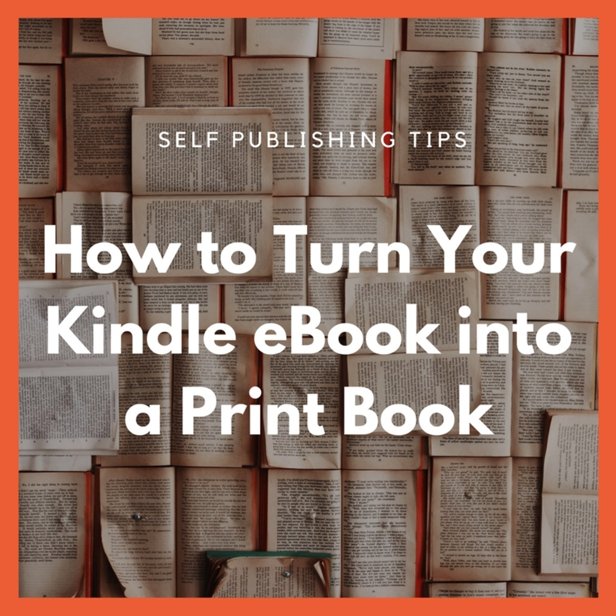 How To Turn Your Kindle Ebook Into A Print Book