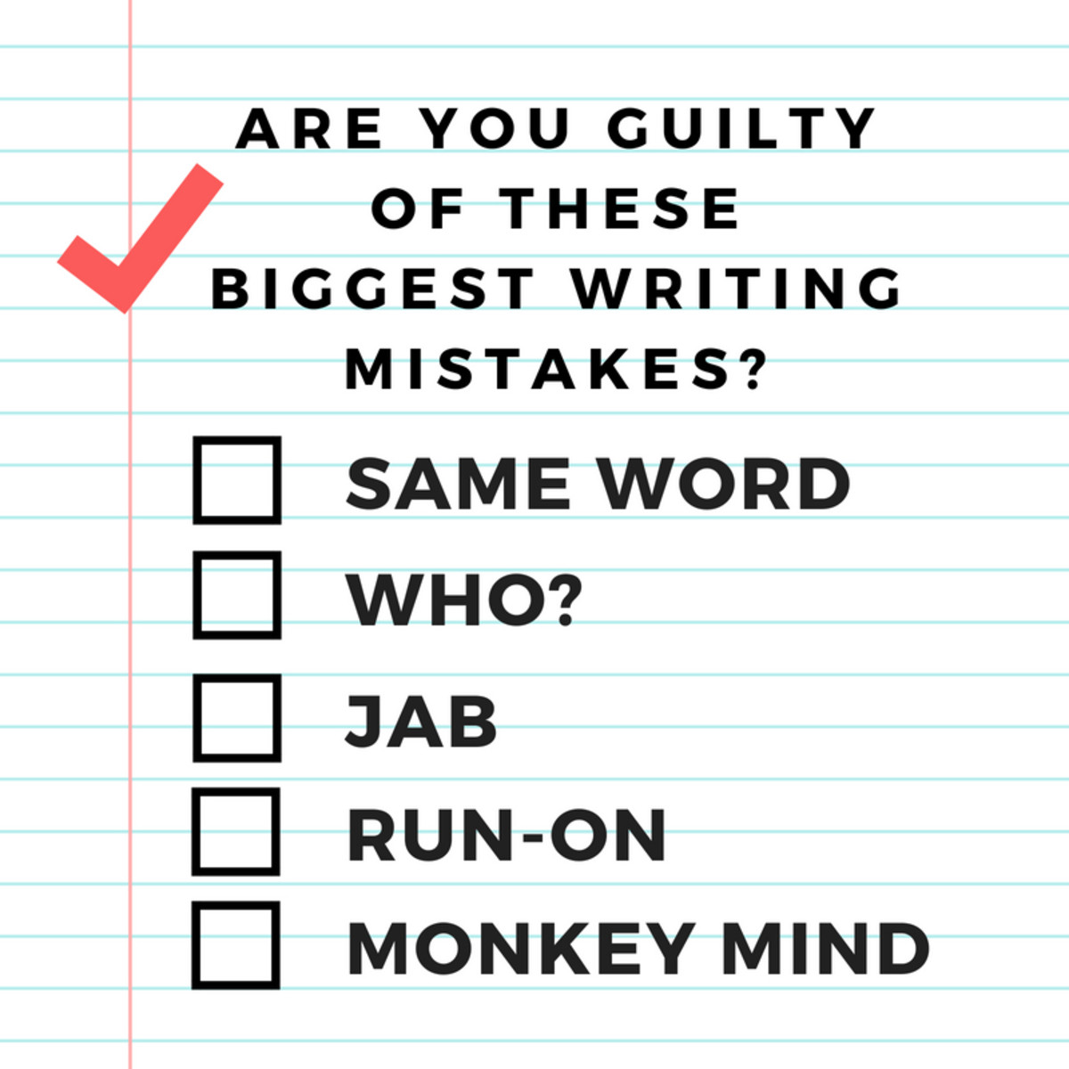 Biggest Writing Mistakes for Books and Blogs