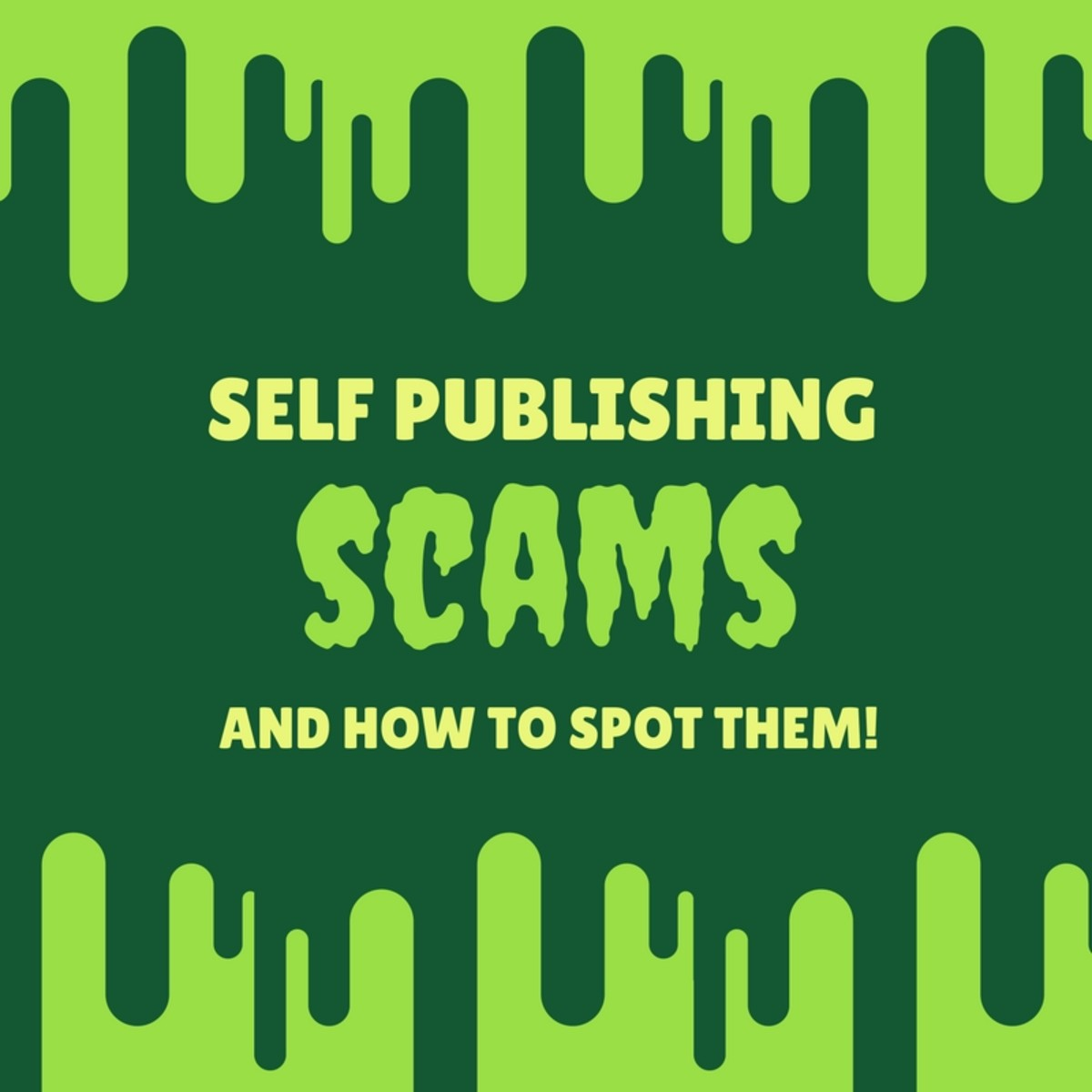 Self Publishing Scams and How to Spot Them