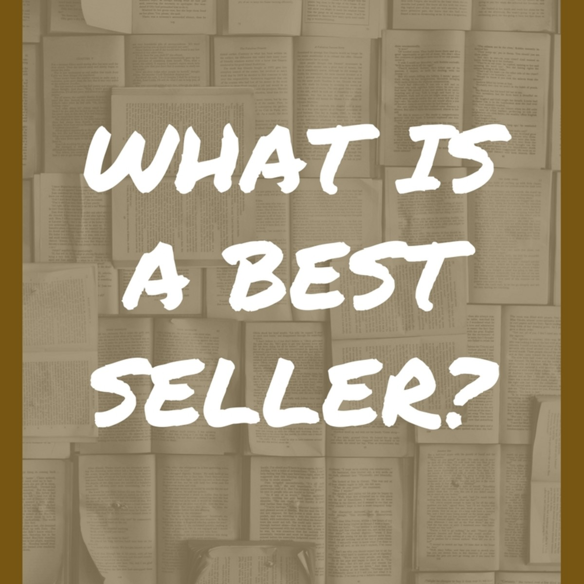 What is a Best Seller?