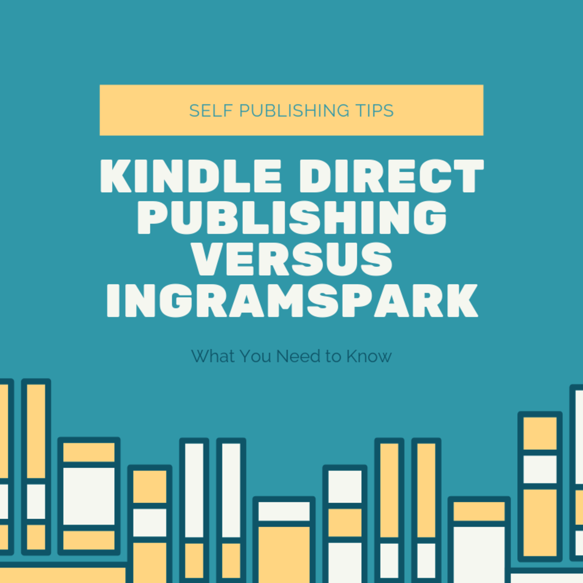 Kindle Direct Publishing Versus Ingramspark: What You Need to Know