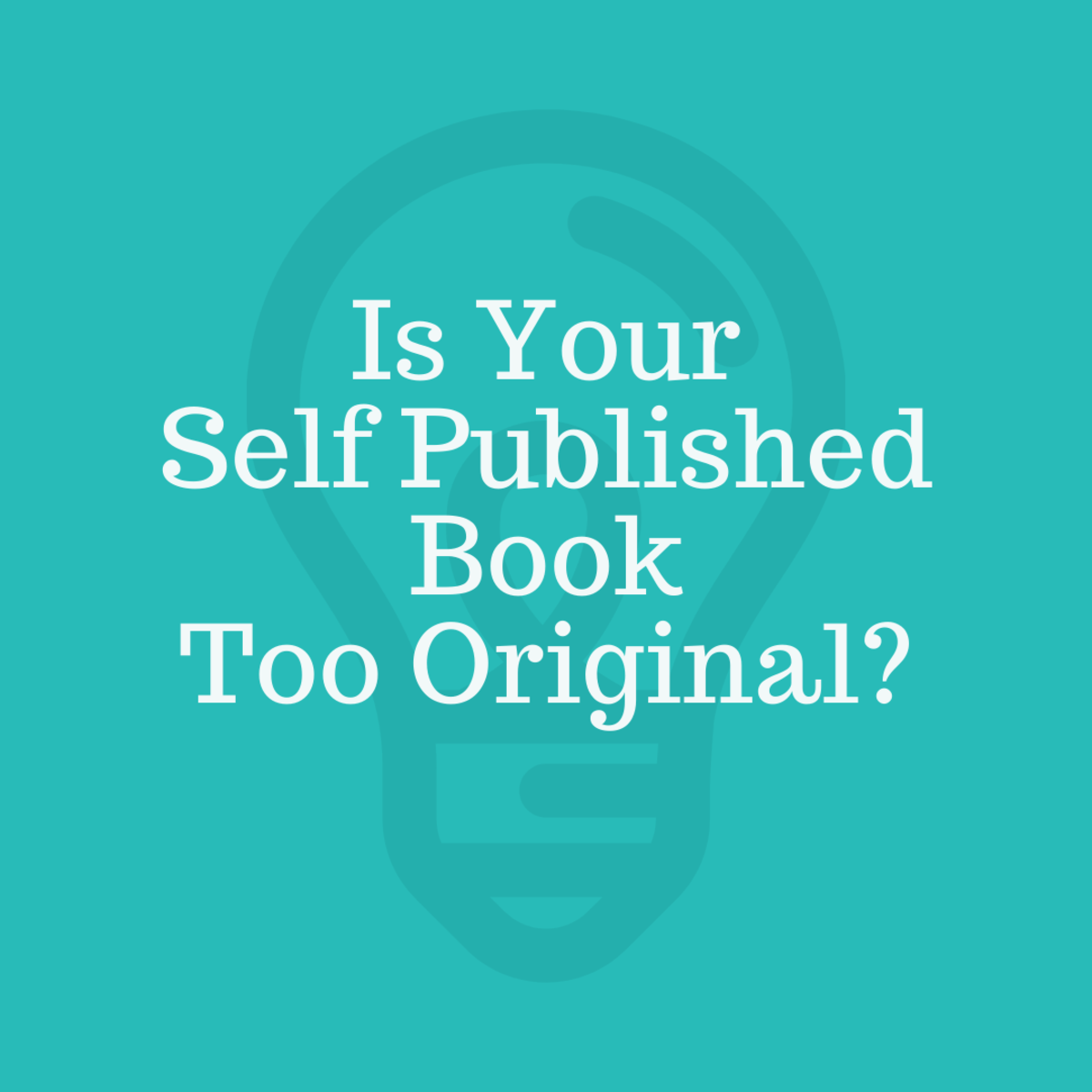 Is Your Self Published Book Too Original?