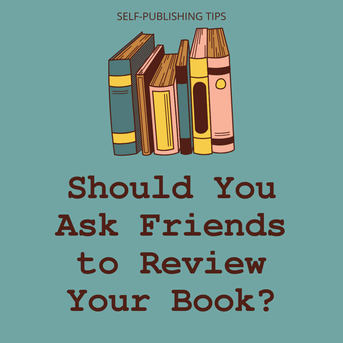 Should you ask your friends to review your self-published book? Discover some pros and cons of this approach.