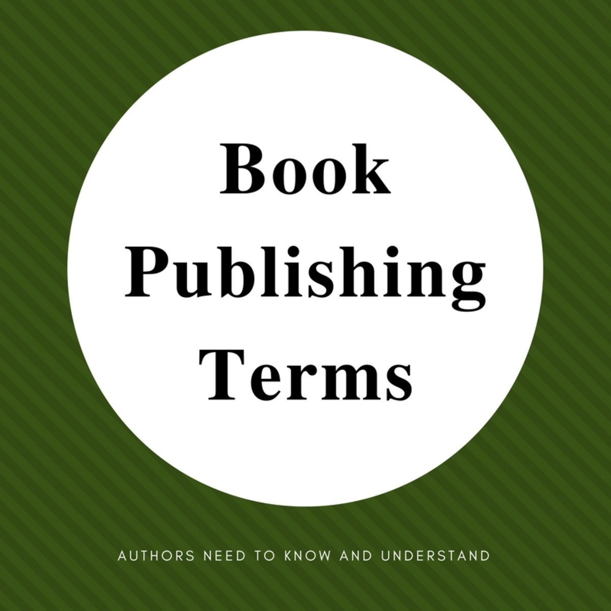 Book Publishing Terms Authors Need to Know and Understand