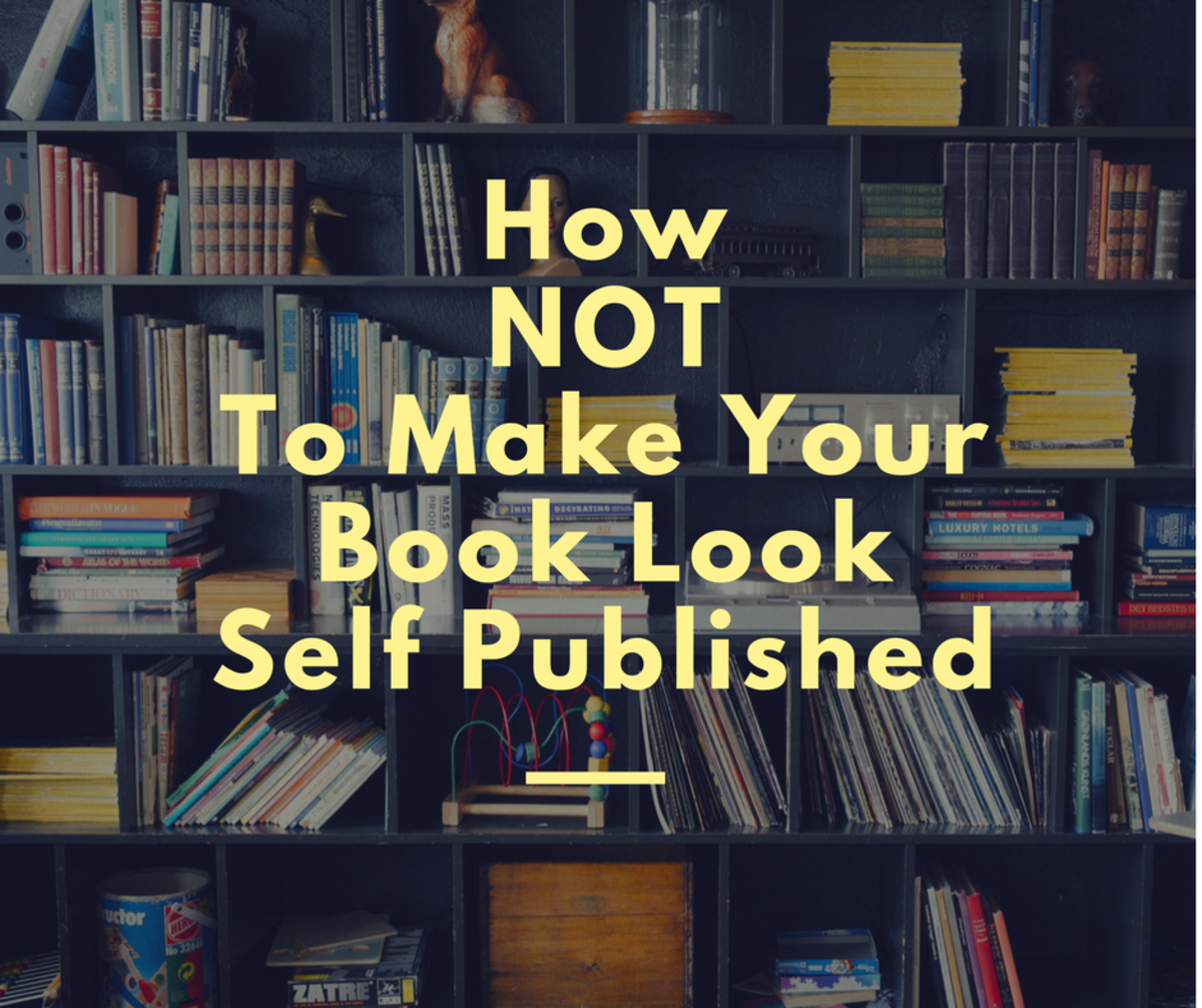 How Not to Make Your Book Look Self Published