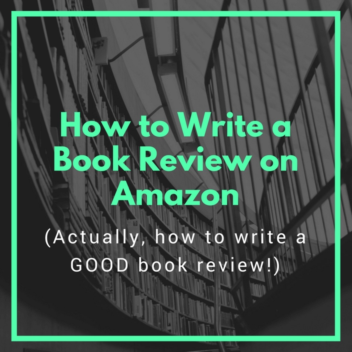 How to Write a Book Review on Amazon