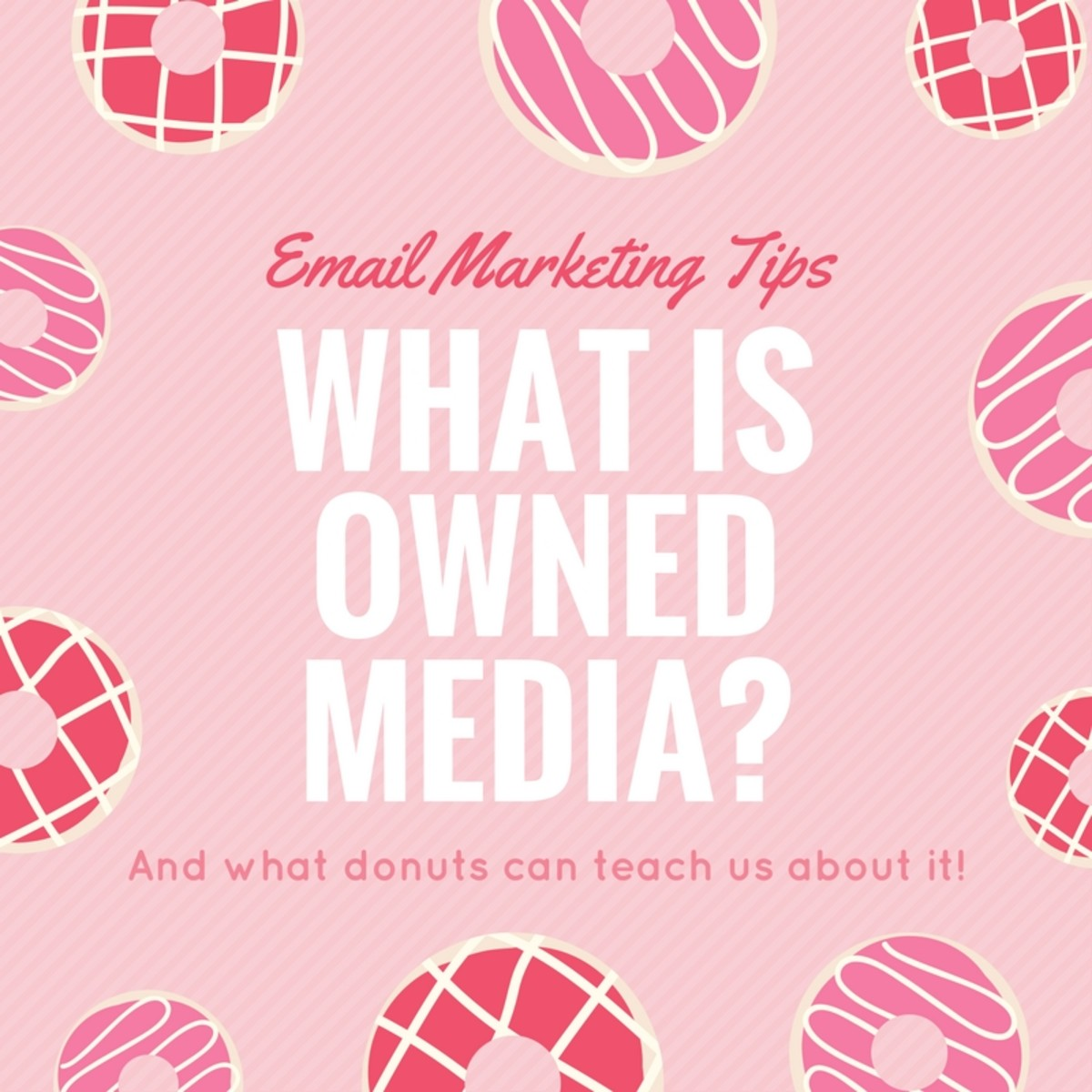 Learn what owned media is and how to use it to your advantage!