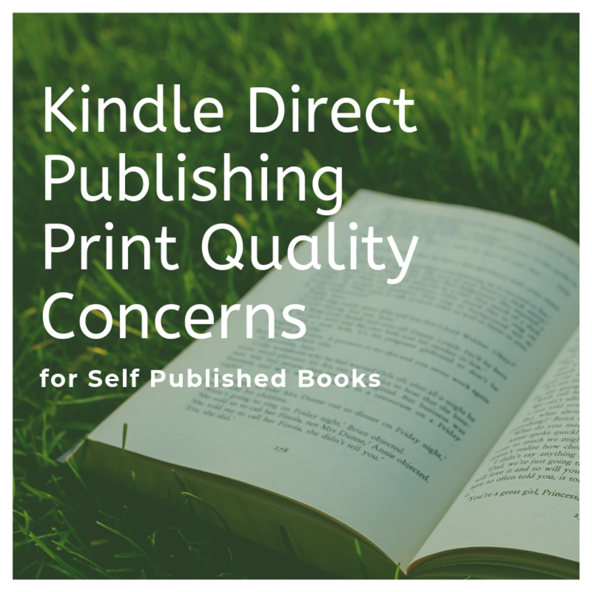 Print Quality Concerns About Self-Published Books From Kindle Direct Publishing