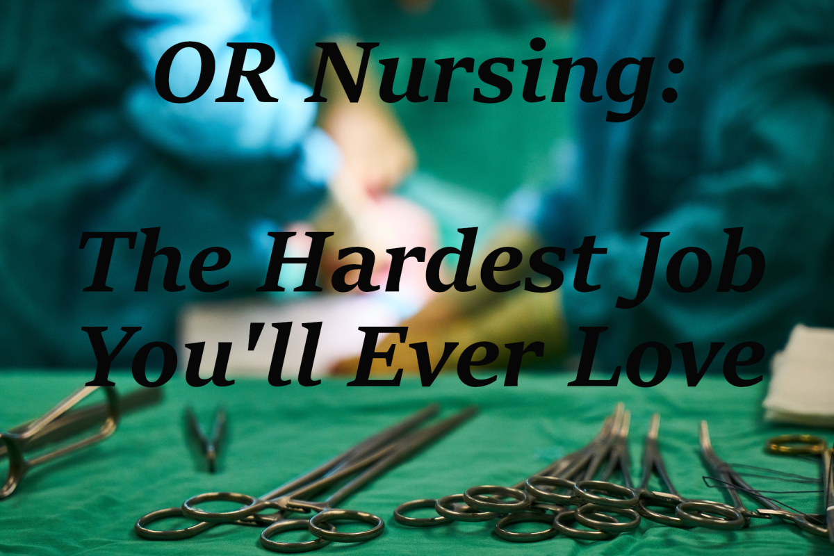 One Nurse's View of the Operating Room