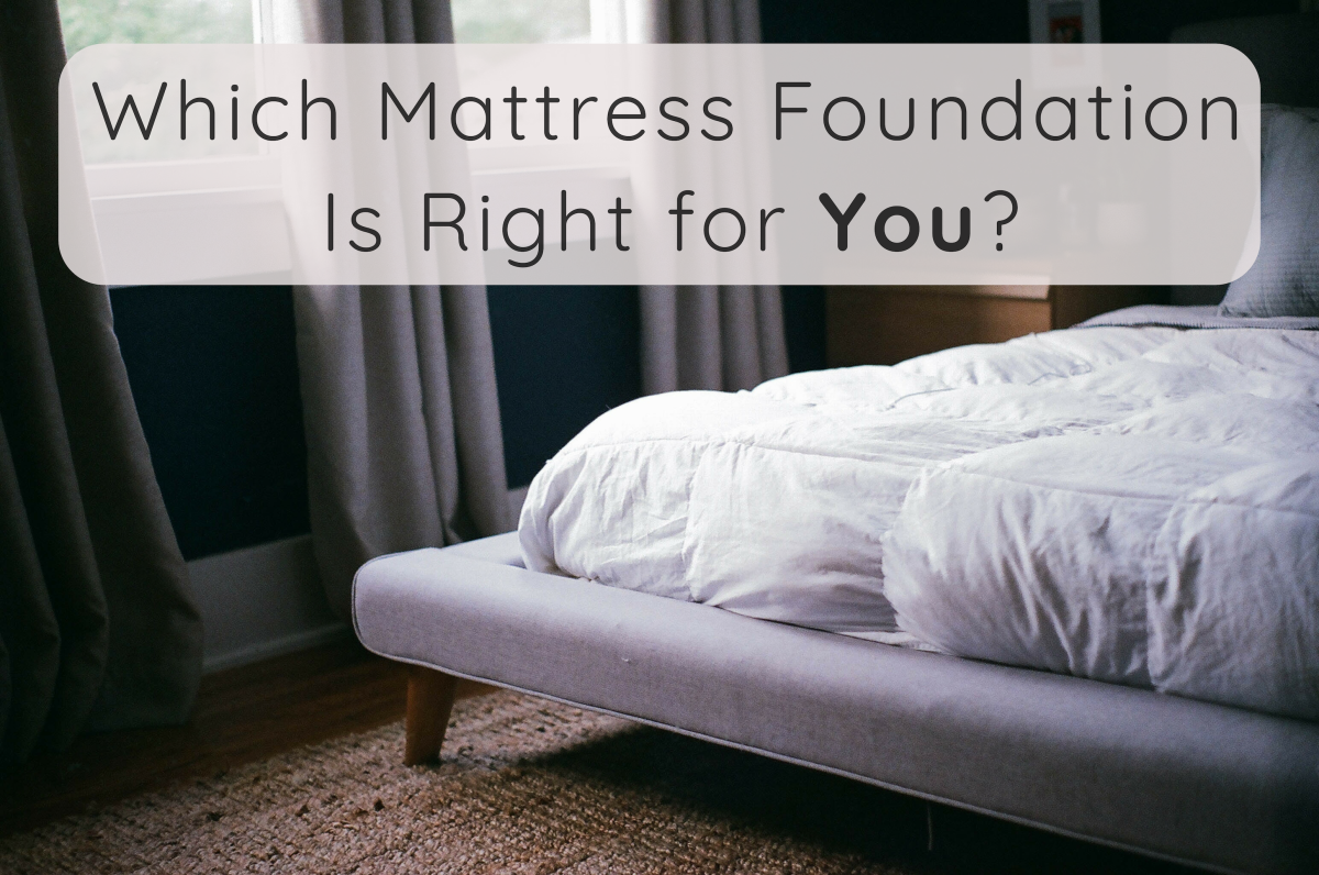 What Type Of Foundation Is Best For Memory Foam And Latex Mattresses