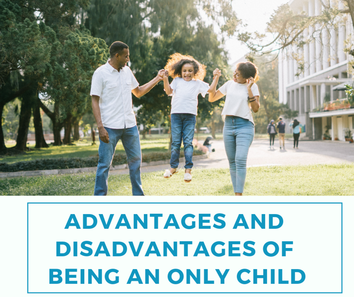 Advantages and Disadvantages of Being an Only Child