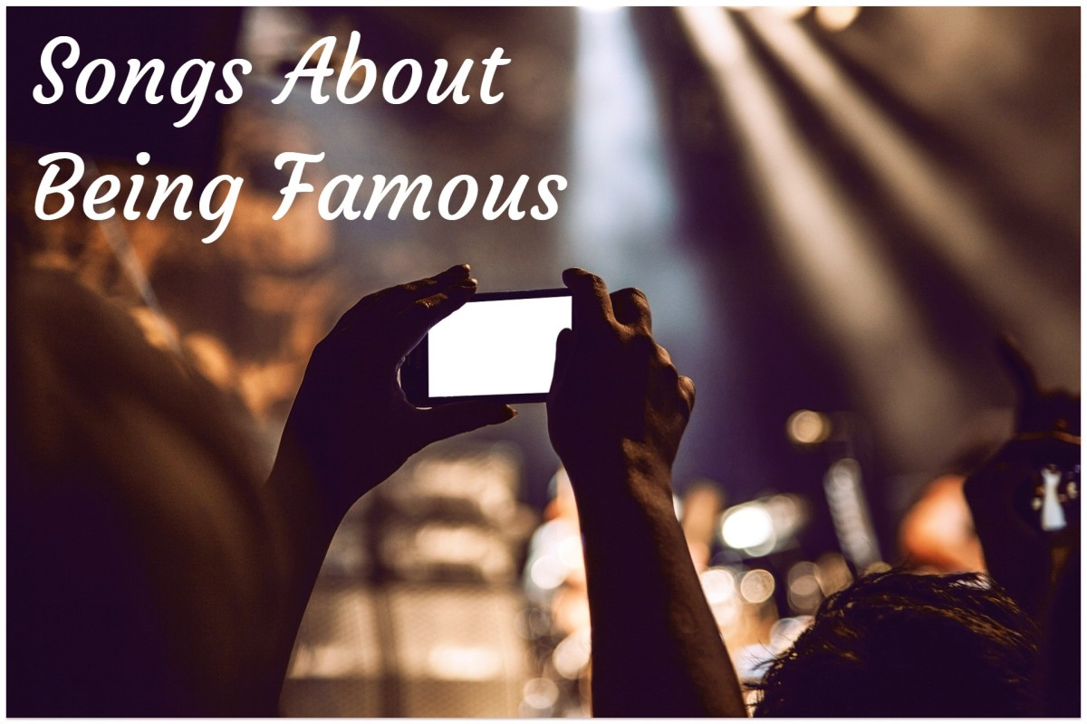 Who hasn't wanted to be a rock star?  Celebrate the advantages and recognize the pitfalls of being famous with a playlist of popular songs about celebrities and fame.