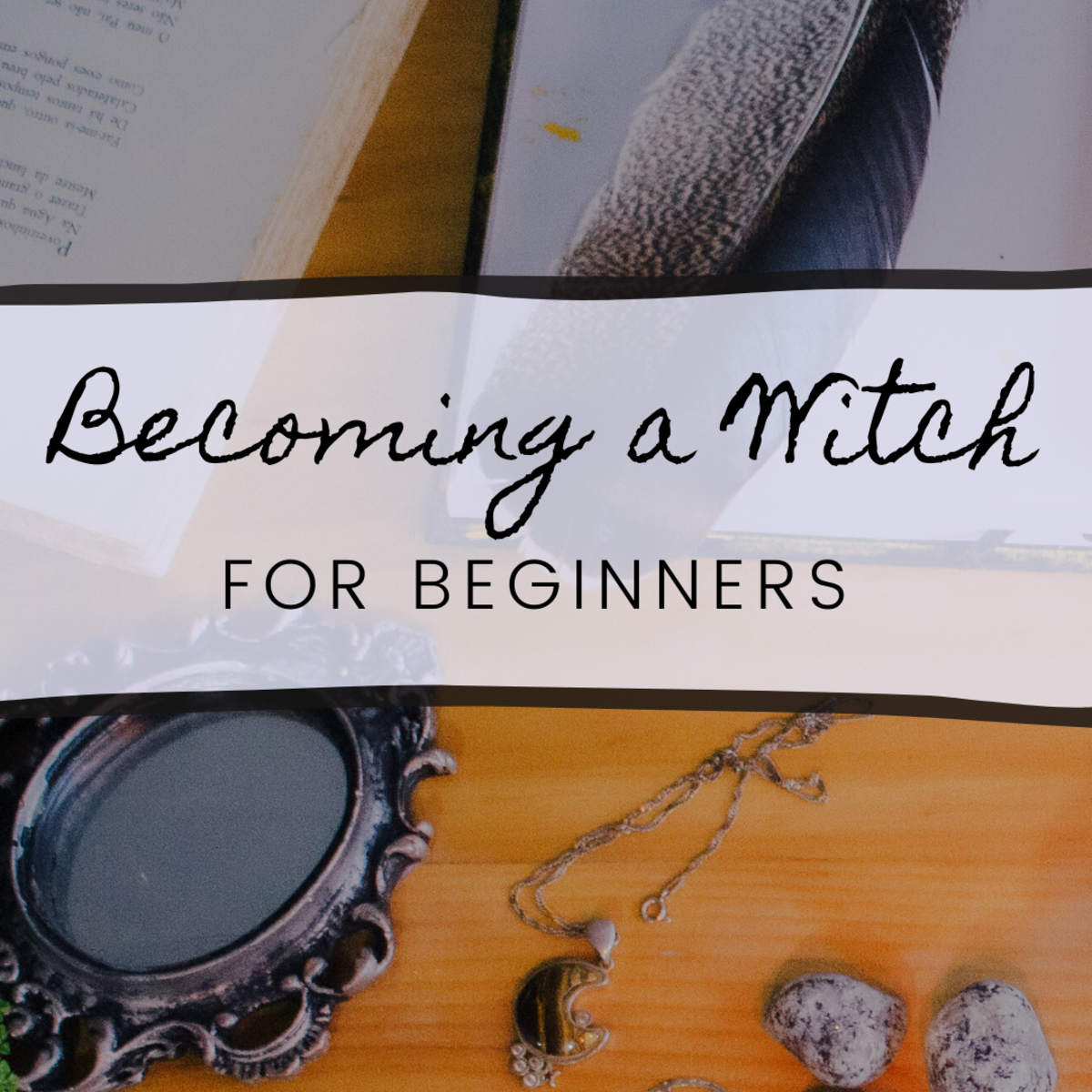 Lessons for Beginner Witches