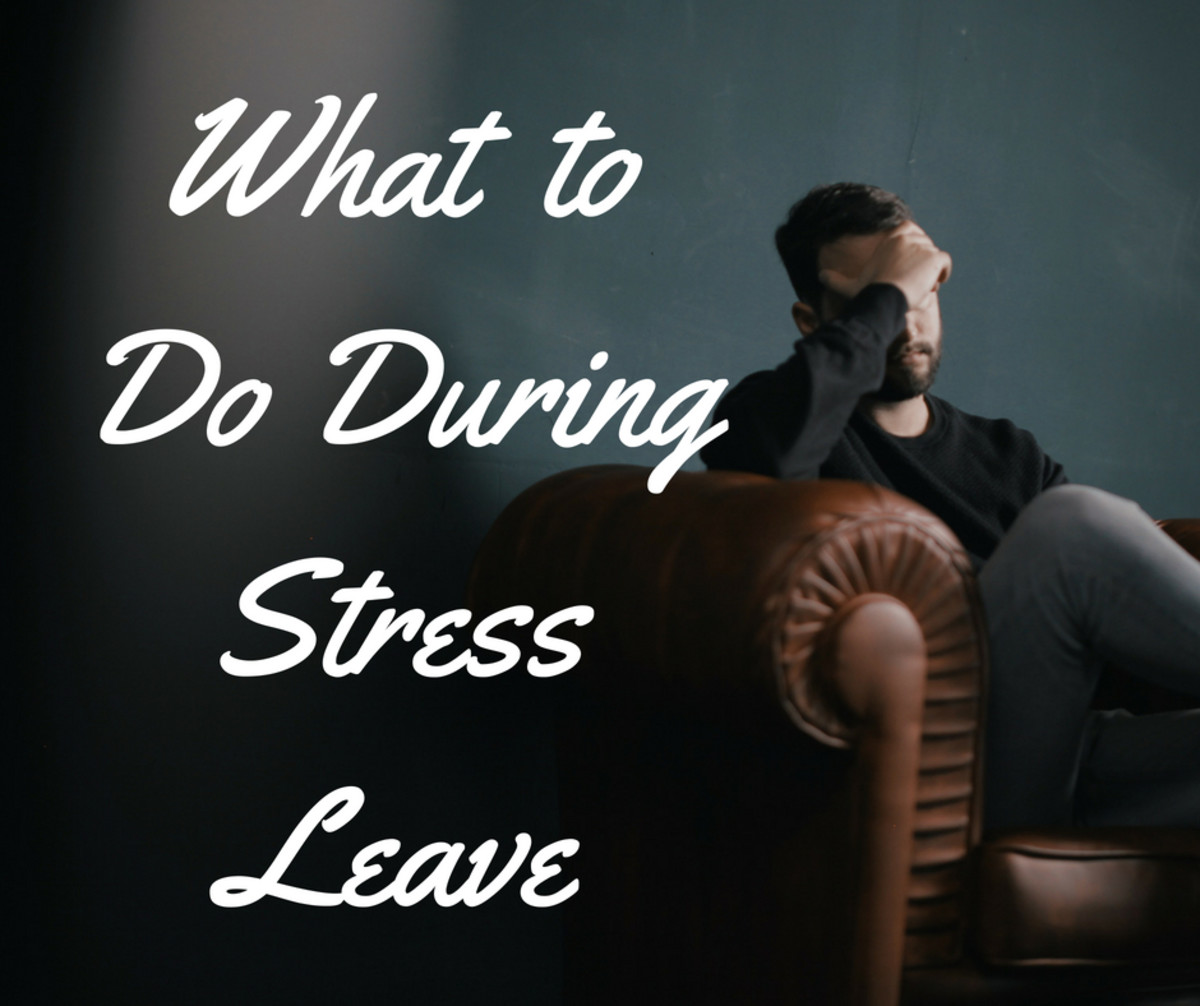 Stress Leave: How I Used the Time Away From My Job