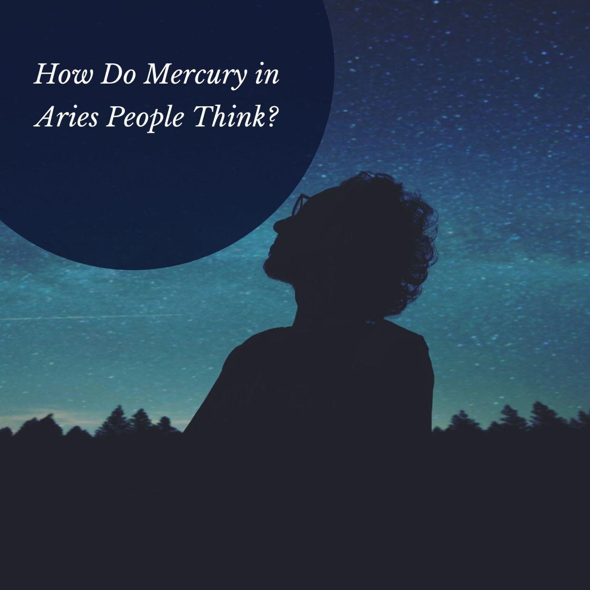 Mercury in Aries Thinkers