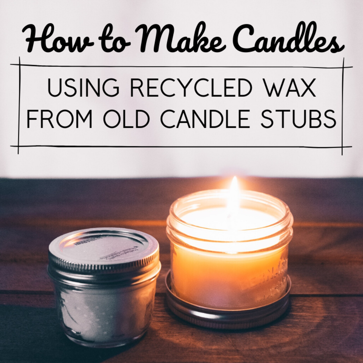 Did you know you can recycle leftover wax from burnt-out candles to make new candles at home?