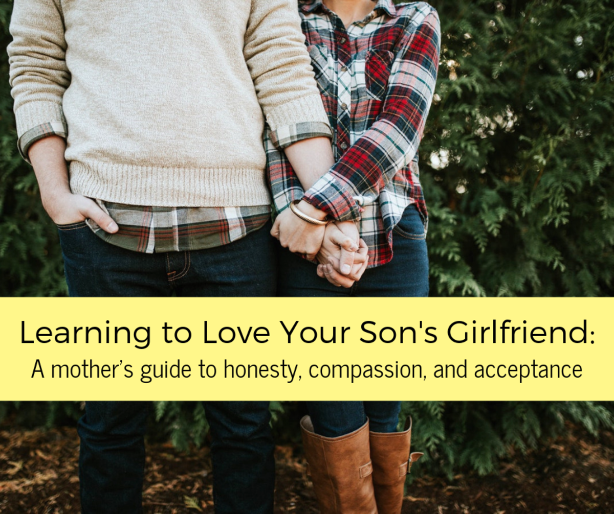 Accepting your son's girlfriend may be challenging at first, but bringing her into your family will also bring you closer to your son.