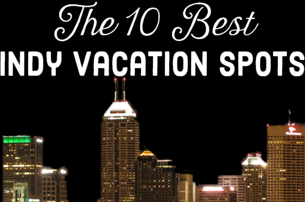 Top 10 Places to Visit in Indiana: The Best Indy Vacation Spots