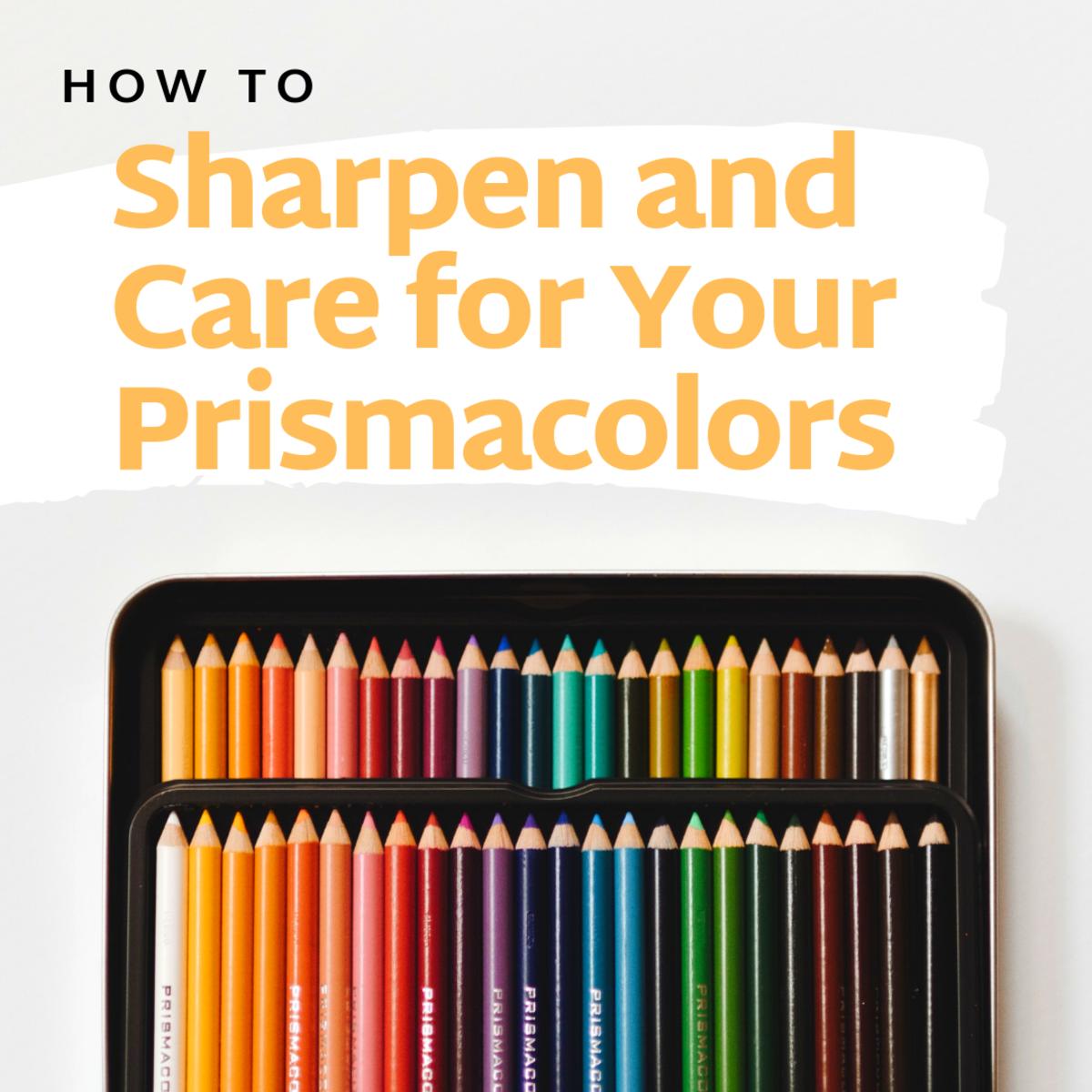 How to Sharpen Prismacolor Pencils