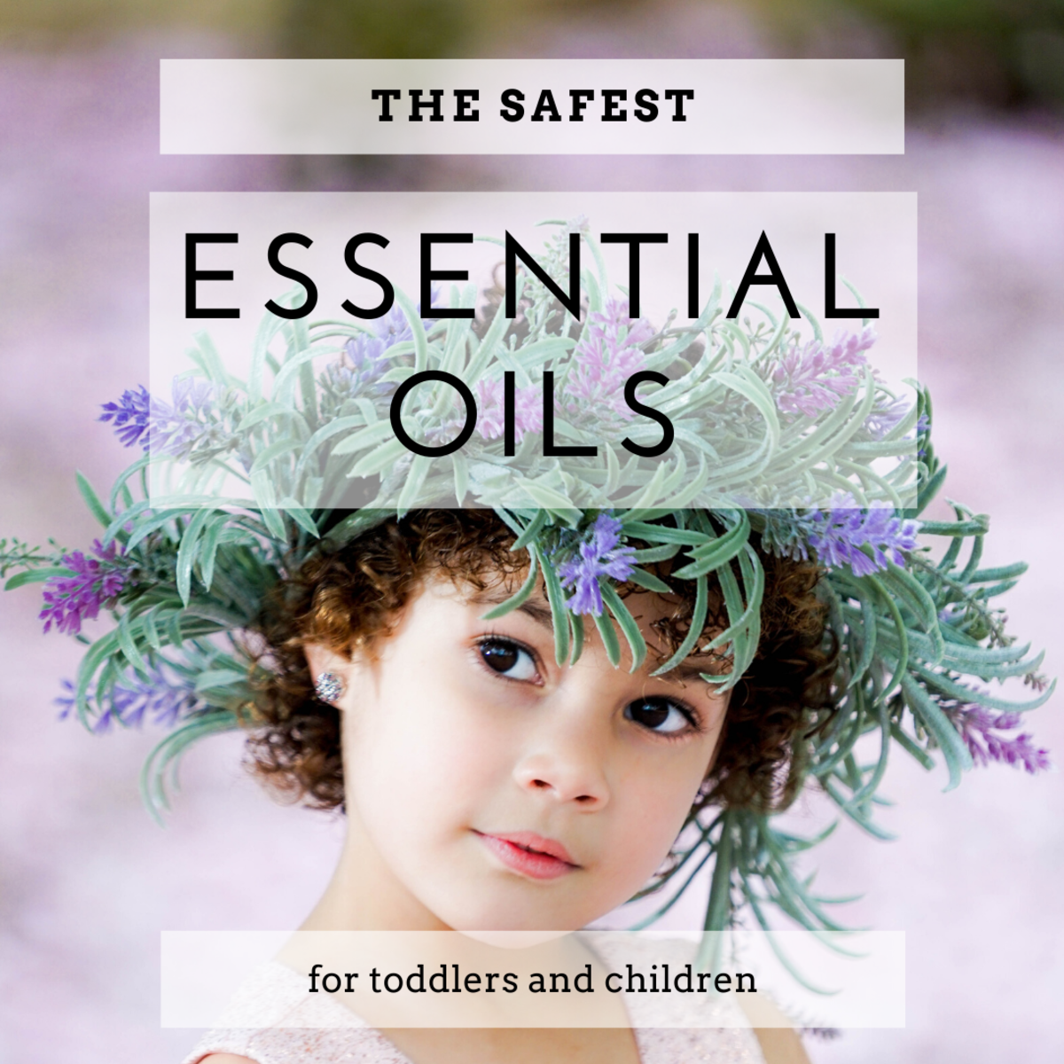 It's important to be cautious when using oils for aromatherapy or skin with children.