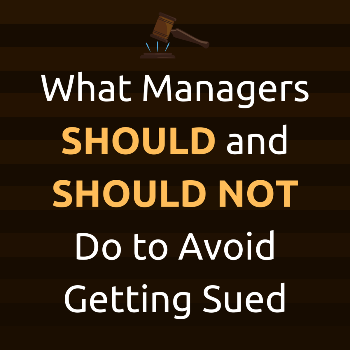 Review 10 things that bully bosses do that cause lawsuits—and what they should do instead to avoid getting sued.