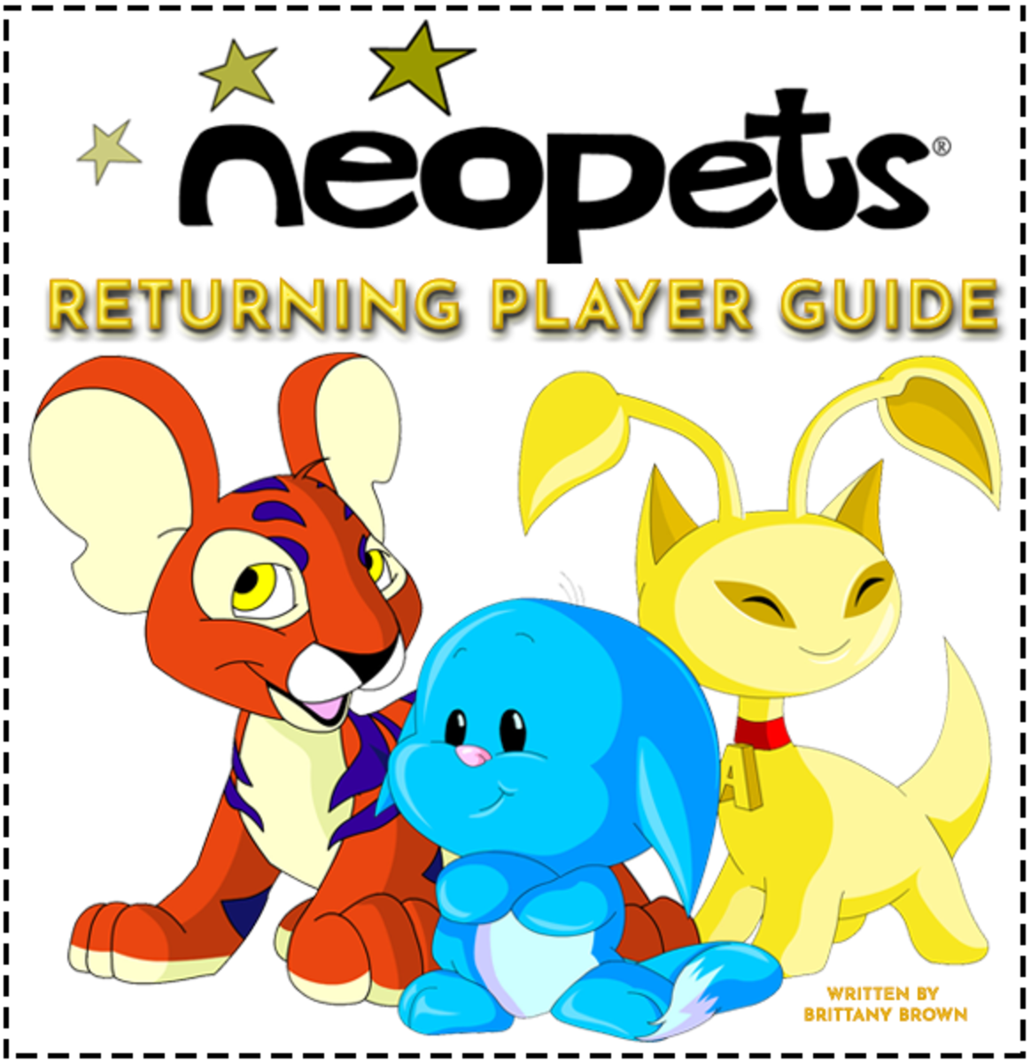 "The ""Neopets"" Returning Players Guide includes tips, tricks, and everything else you need to know when coming back to Neopets!"