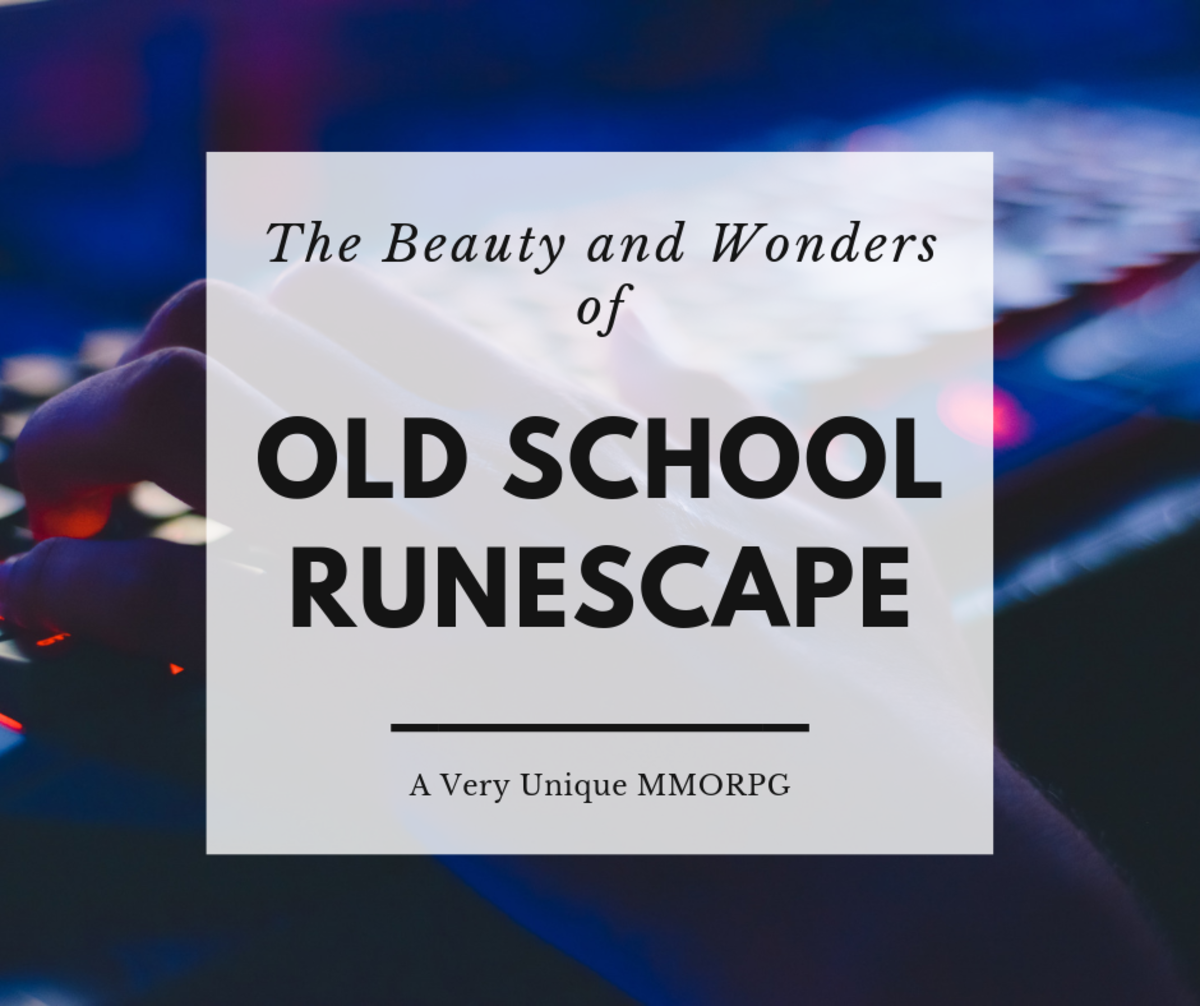 """Old School Runescape"": The Beauties and Wonders of a Very Unique MMORPG"