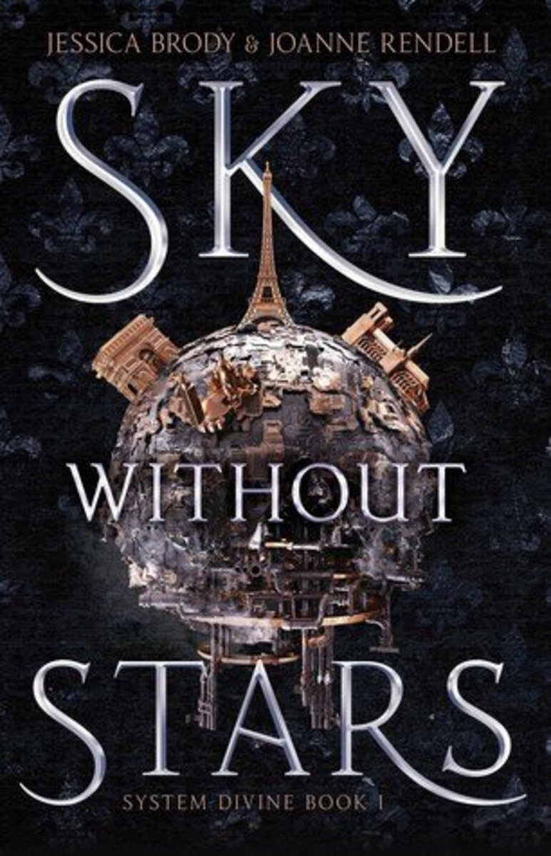 Sky Without Stars by Jessica Brody and Joanne Rendell: A thief. An officer. A guardian. Three strangers. One shared destiny...
