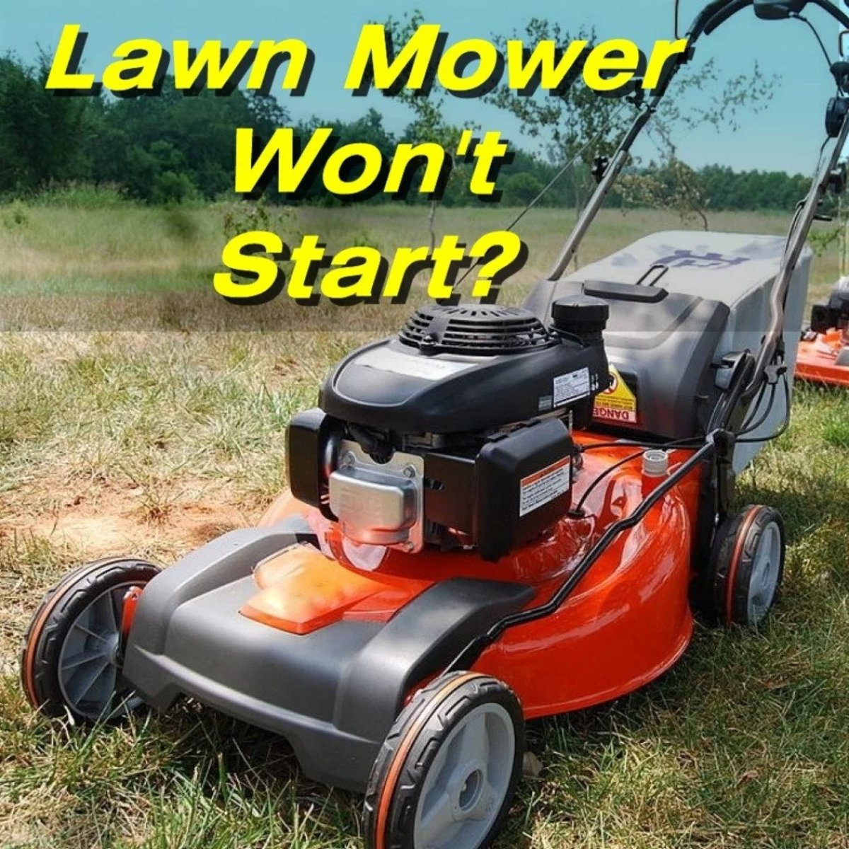 How To Fix A Lawn Mower That Won T Start Dengarden Home And Garden