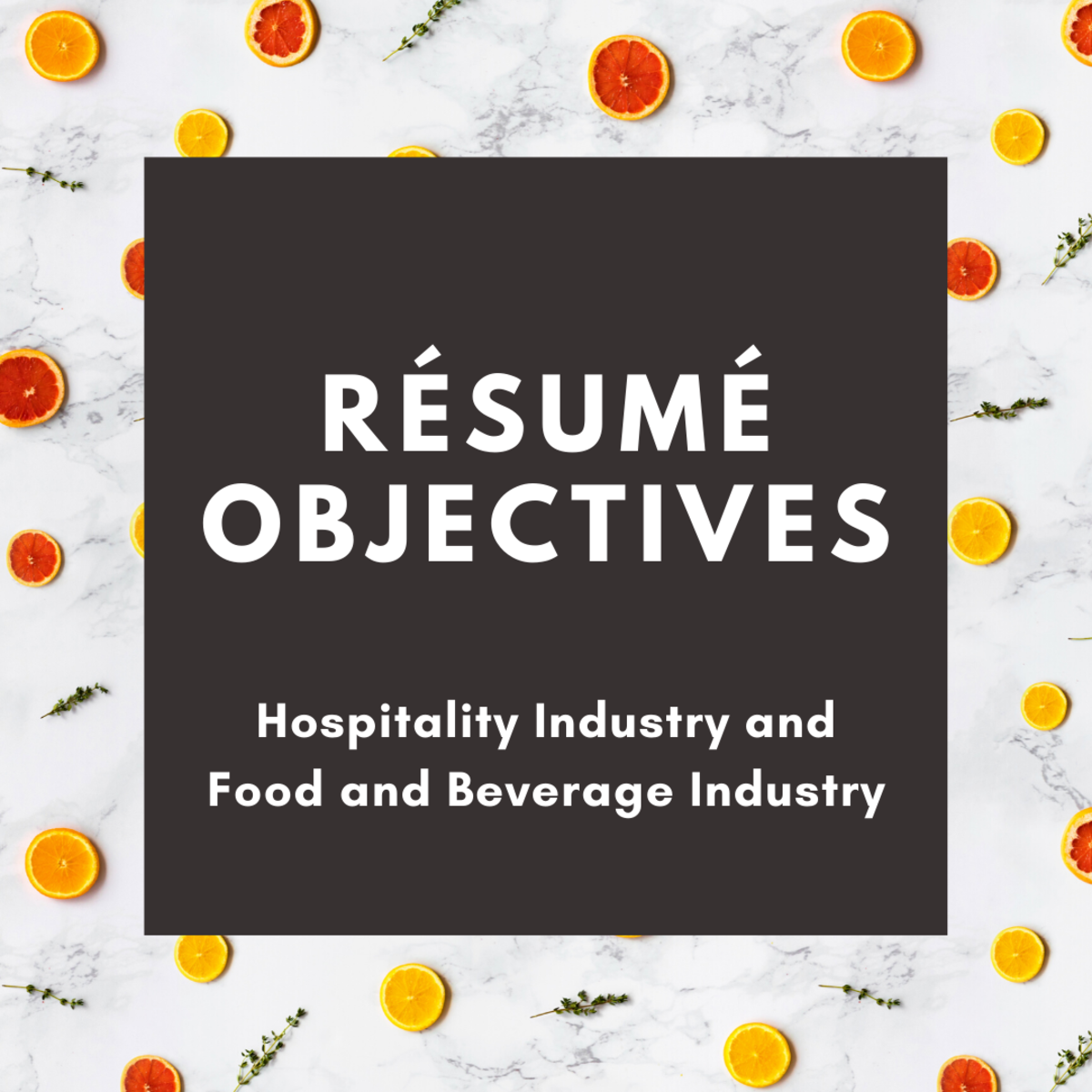Sample Objectives for a Résumé for the Hospitality Industry