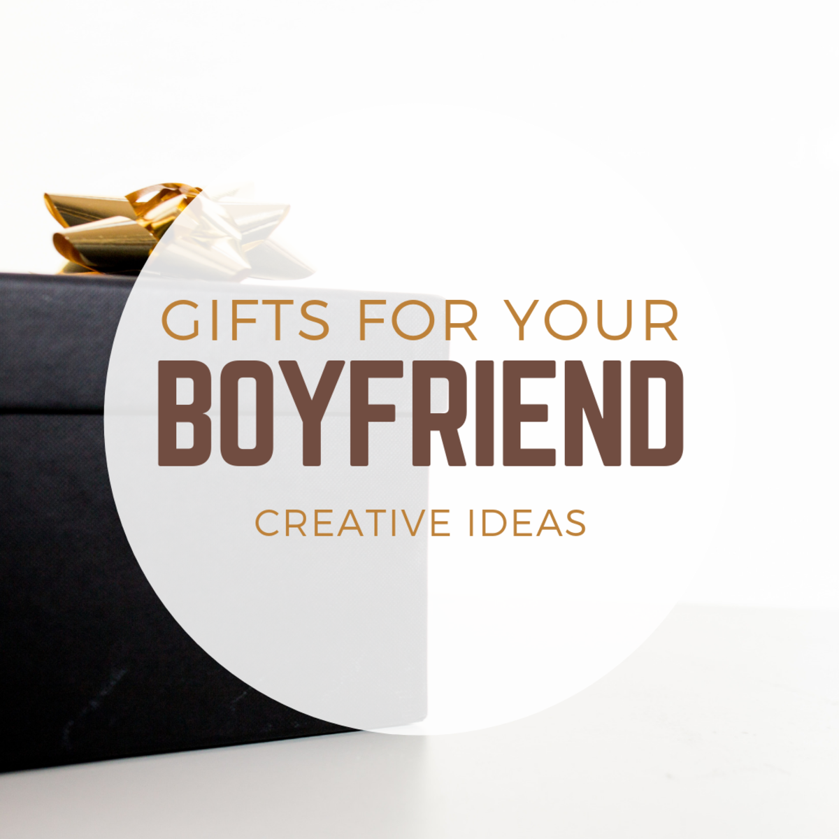 Gift Ideas for Your Boyfriend